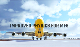 IMPROVED PHYSICS FOR MFS  Image Flight Simulator 2020