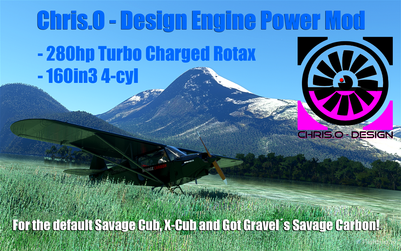 Chris.O - Design || Savage & X-Cub 280hp Rotax Engine Power Mod Image Flight Simulator 2020