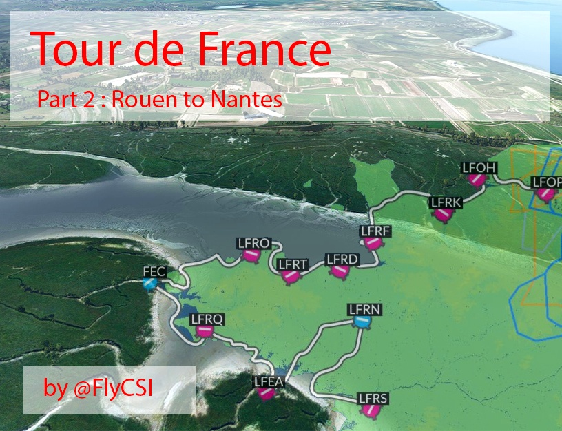 Bush Trip - Tour de France Part 2 - Normandy, Cotentin and Brittany Flight Simulator 2020