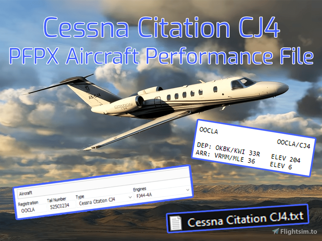 Cessna Citation CJ4 PFPX Aircraft Performance File Flight Simulator 2020