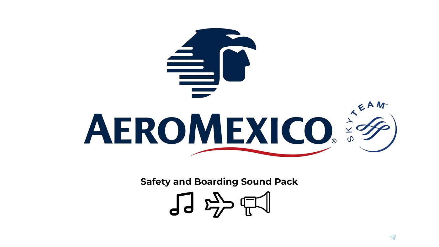 Aeromexico Safety Brief and Boarding Music Flight Simulator 2020