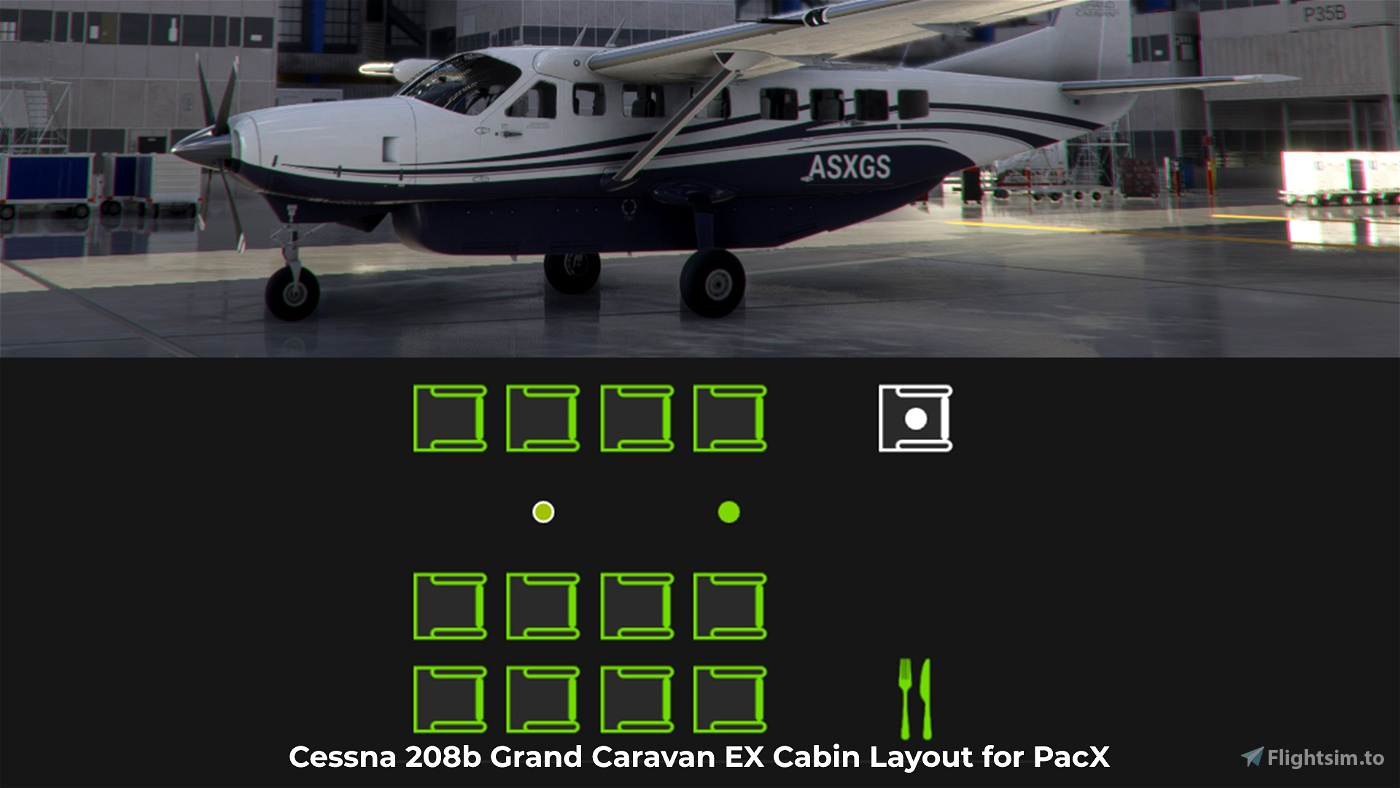 Cessna 208B Grand Caravan EX Cabin Layout for PacX Flight Simulator 2020
