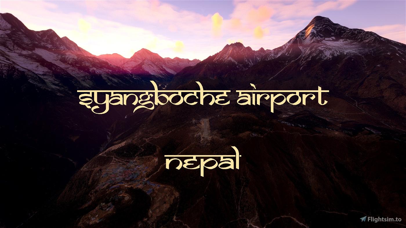 [VNSB] - Syangboche Airport, Nepal Flight Simulator 2020