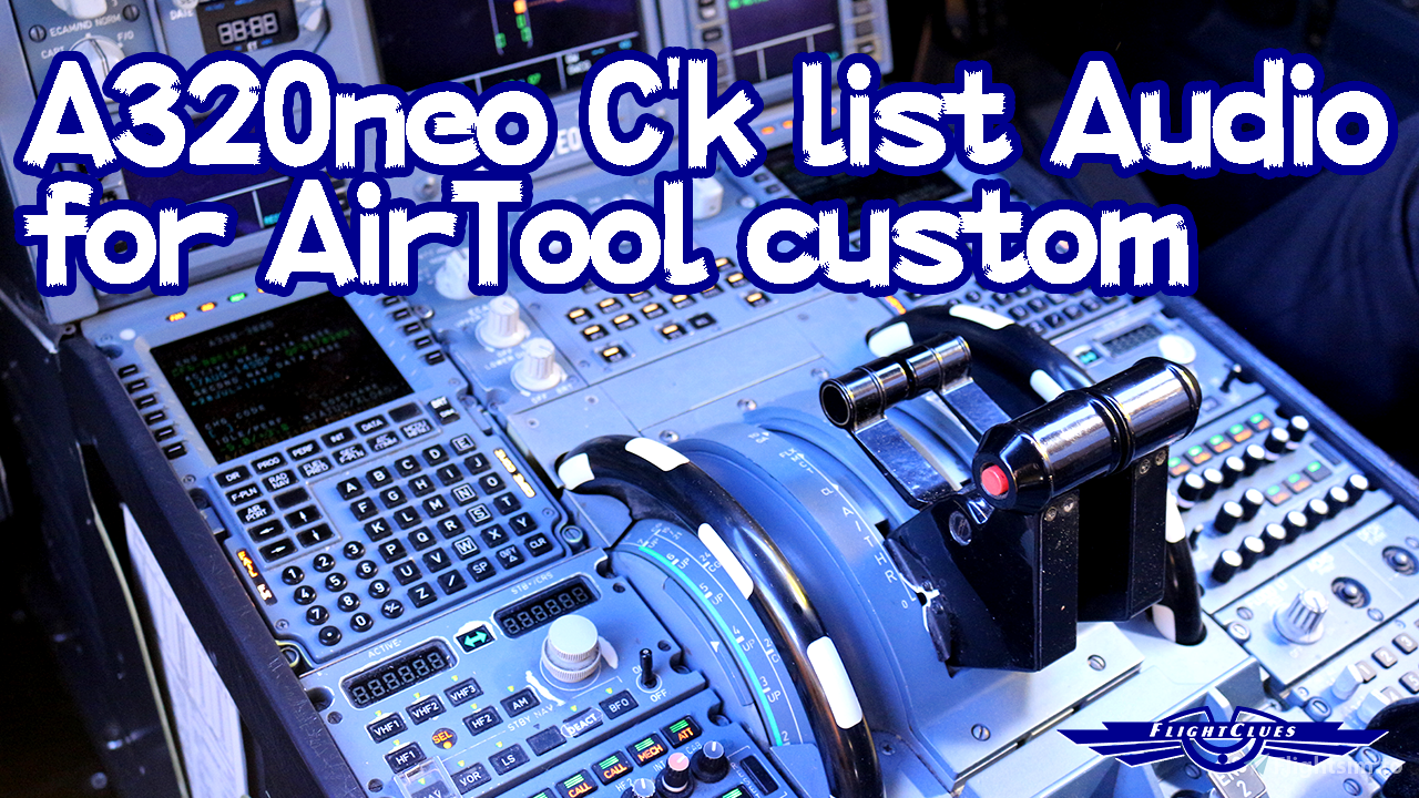First Officer Audio of A320neo Checklist for Air Tool Flight Simulator 2020