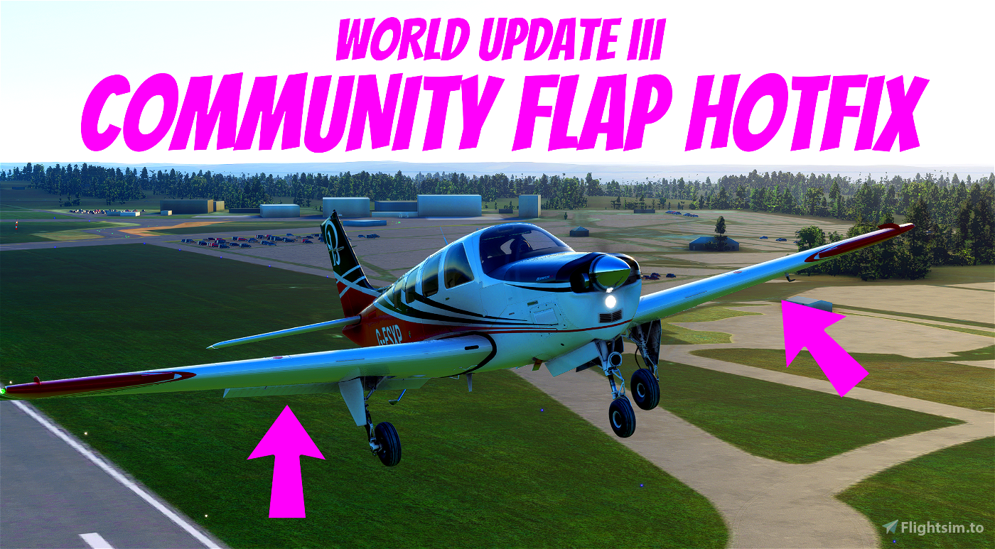 World Update III - Flap / Lift Community Hotfix  (Standard Edition) (No longer needed) Flight Simulator 2020