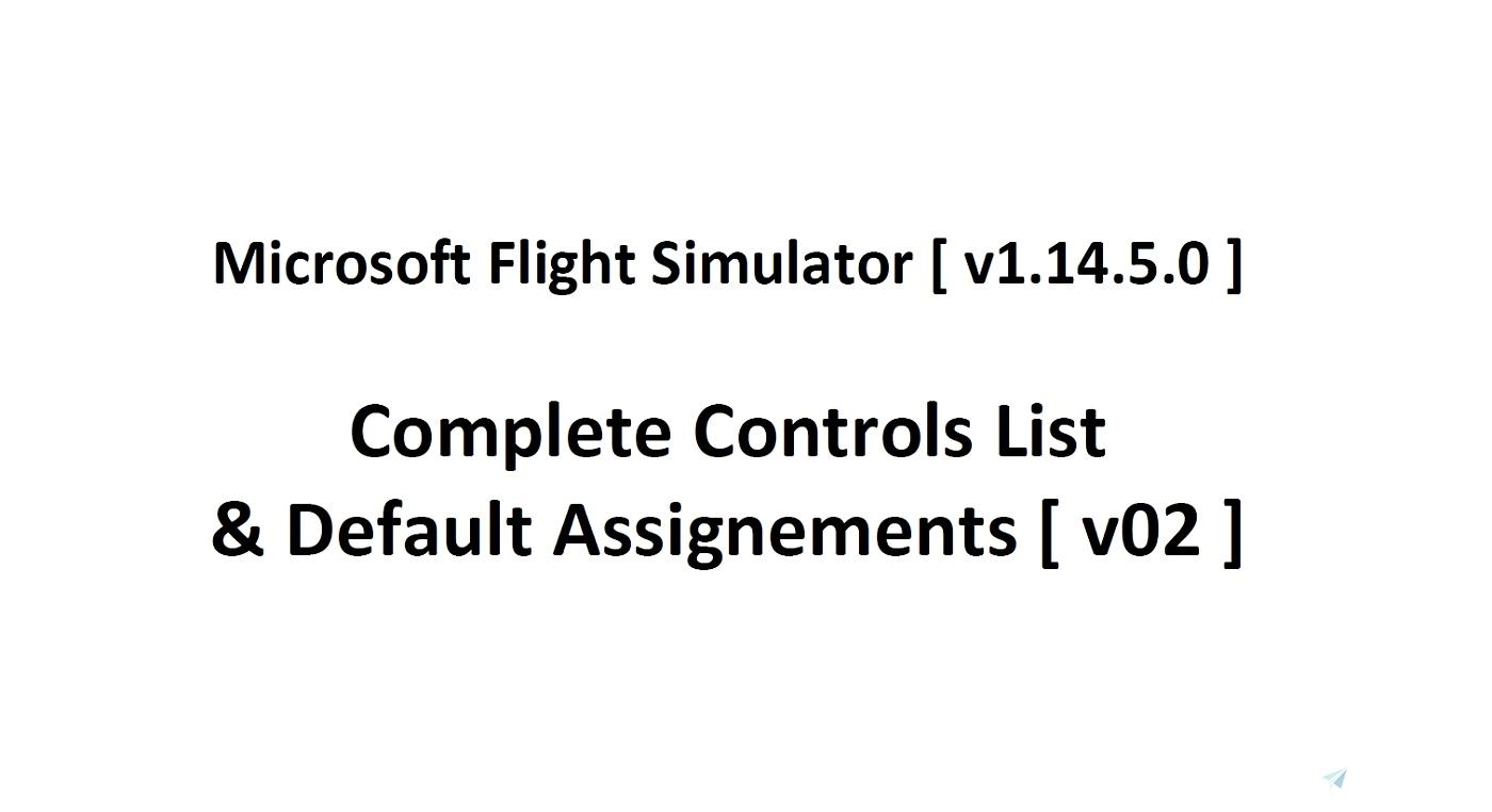 MSFS Controls List Microsoft Flight Simulator