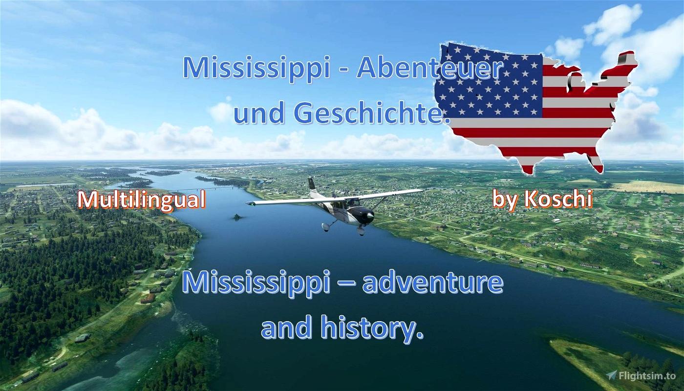 Mississippi - adventure and history Flight Simulator 2020