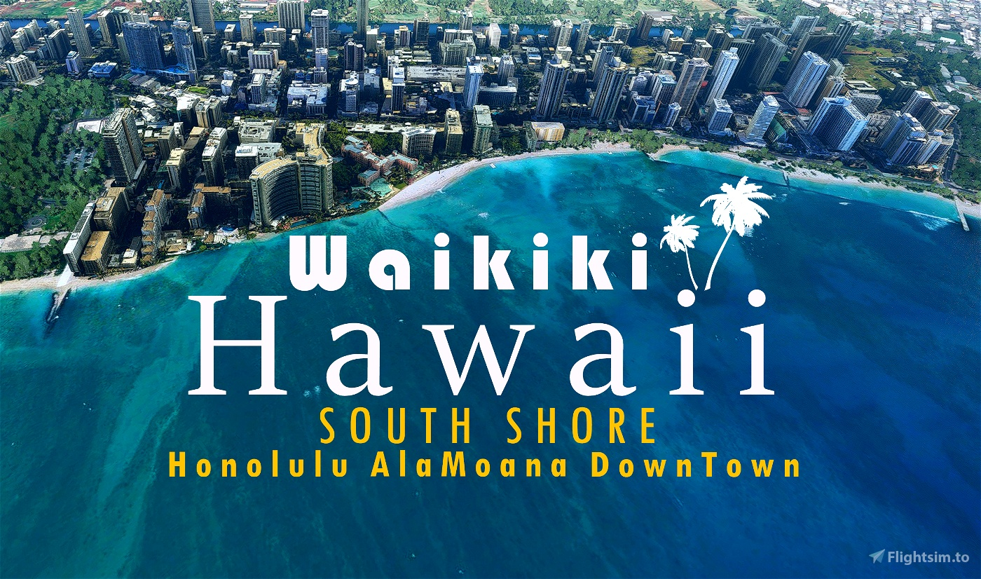 Waikiki, HAWAII Flight Simulator 2020