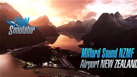 Milford Sound Airport NZMF (New Zealand)  v2.4 Microsoft Flight Simulator
