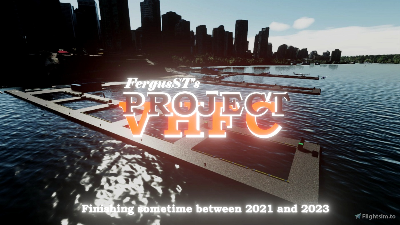(CYHC) Vancouver Harbour Flight Centre Project Microsoft Flight Simulator