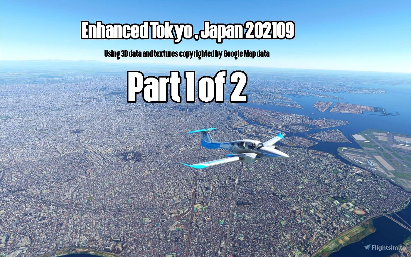 Enhanced Tokyo, Japan 202109 Part 1 of 2 Microsoft Flight Simulator