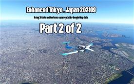 Enhanced Tokyo, Japan 202109 Part 2 of 2 Microsoft Flight Simulator